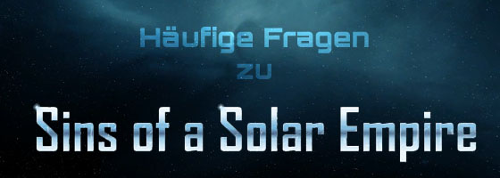 Sins of a Solar Empire FAQ